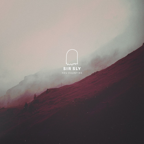 You Haunt Me - Sir Sly