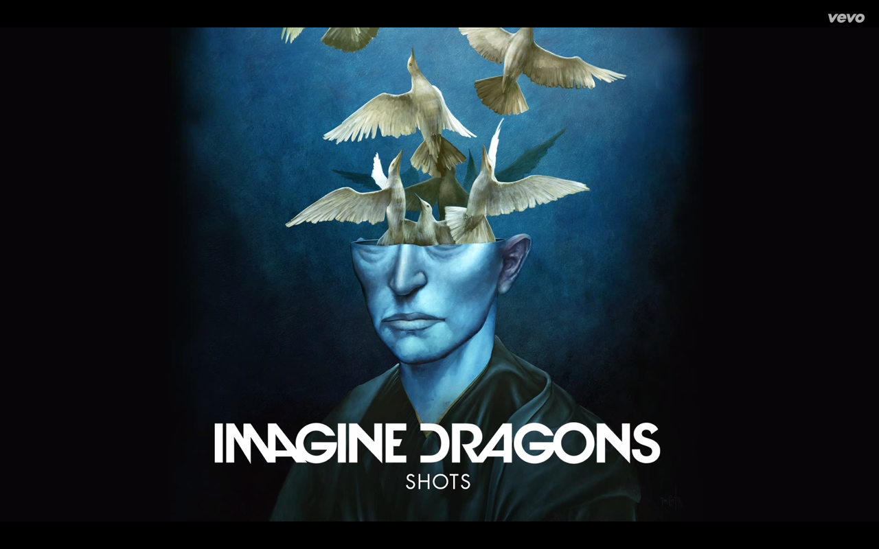 Shots - Imagine Dragons