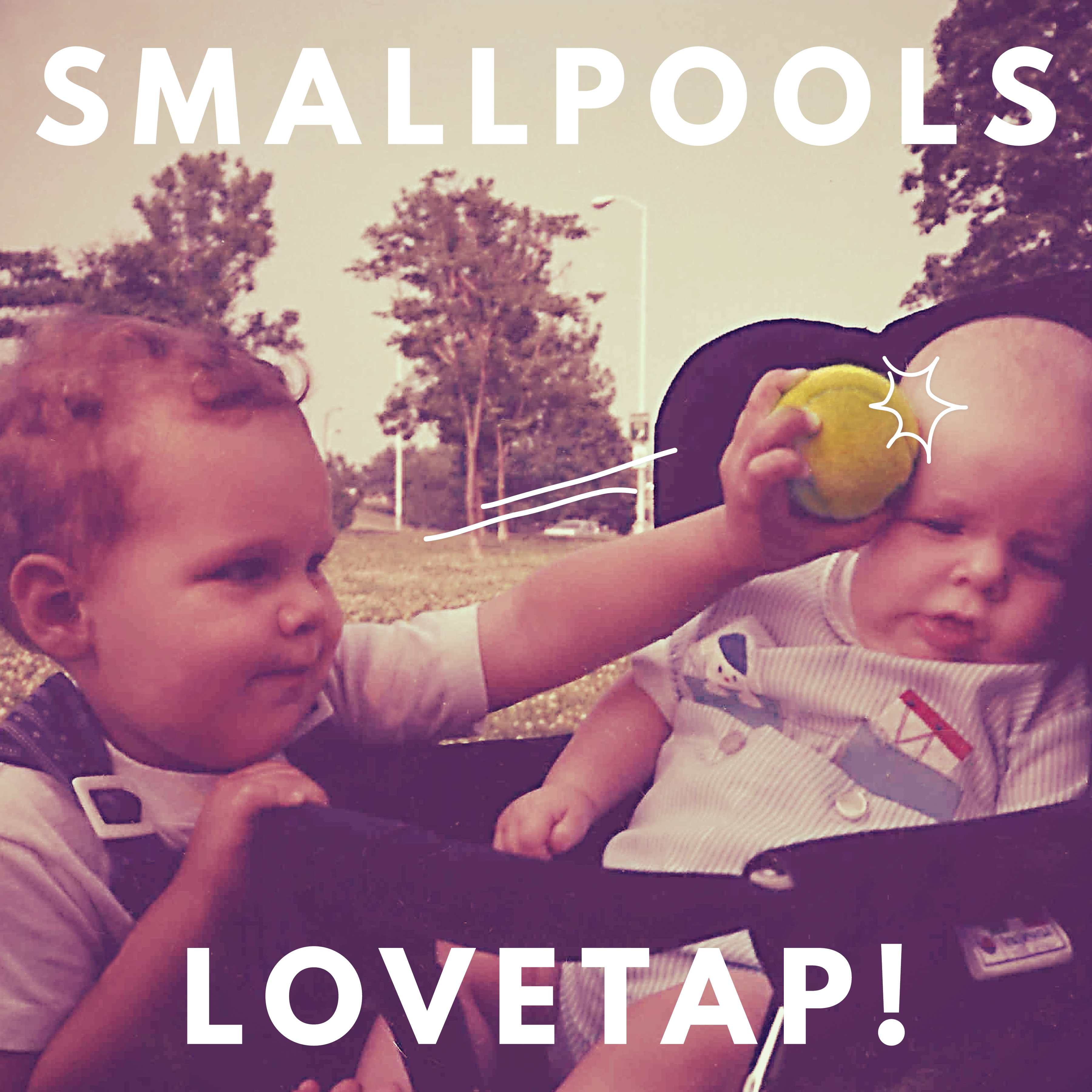 LOVETAP! - Smallpools