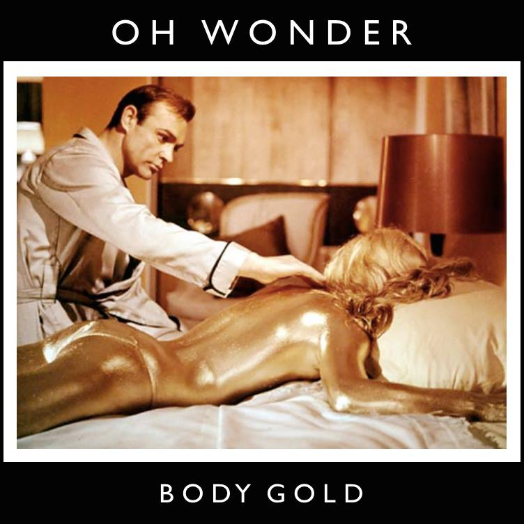 01. Body Gold - Oh Wonder
