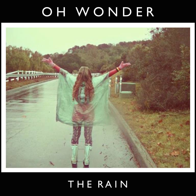 05. The Rain - Oh Wonder