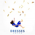 Catch - Dresses