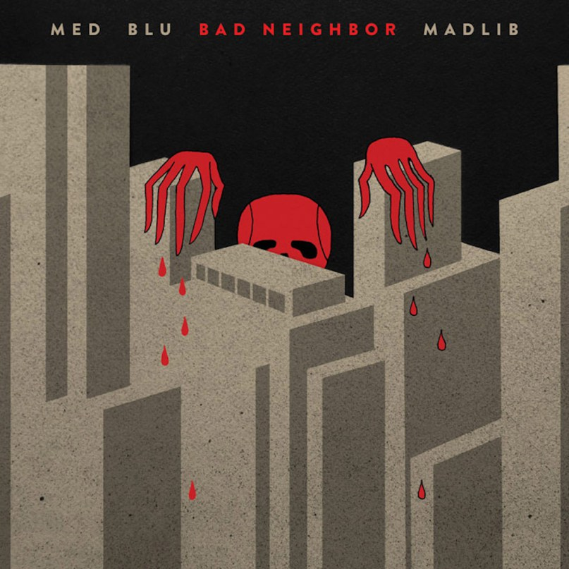Bad Neighbor - M.E.D, Blu & Madlib