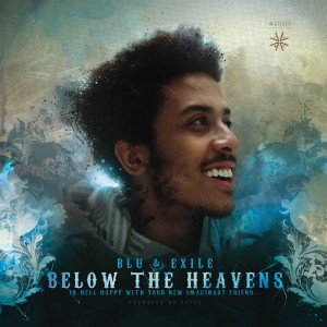 Below the Heavens - Blu & Exile