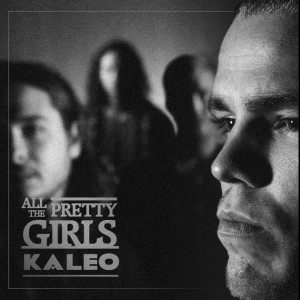 """All the Pretty Girls"" single art - Kaleo"