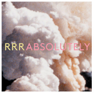 """Absolutely"" - Ra Ra Riot"