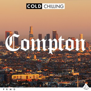 Compton - Cold Chilling Collective
