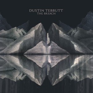 The Breach - Dustin Tebbutt