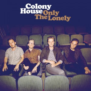 Only the Lonely album art - Colony House