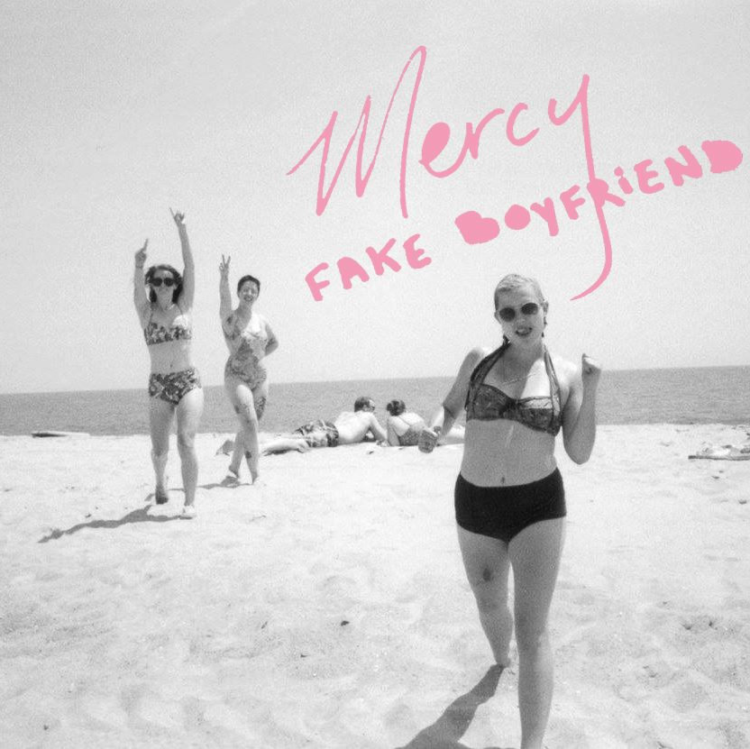 Mercy - Fake Boyfriend