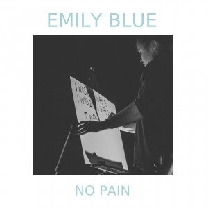 No Pain - Emily BLue