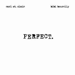 """Perfect."" - Bibi Bourelly & Earl St. Clair"