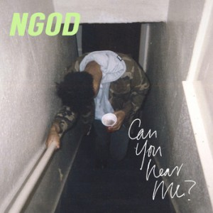 "NGOD - ""Can You Hear Me?"" Artwork"