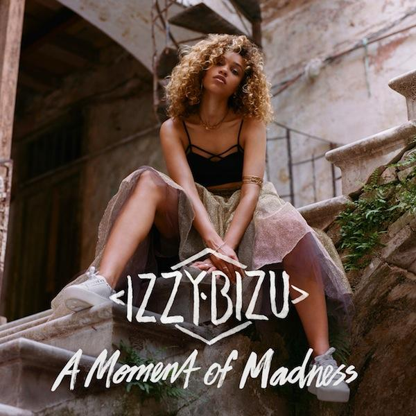 A Moment of Madness - Izzy Bizu