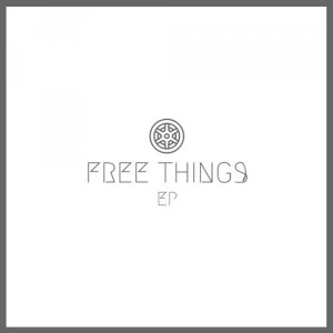 Free Things EP - Oli Hannaford