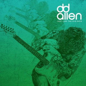 Just Like The Old Days - DD Allen