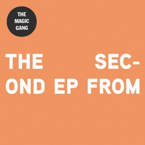 The Second EP From - The Magic Gang