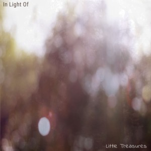 Little Treasures EP - In Light Of