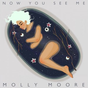 Now You See Me - Molly Moore