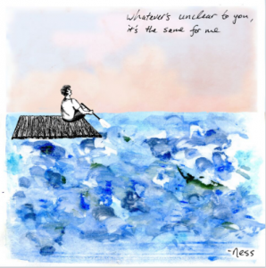 whatever's unclear to you, it's the same for me - -ness