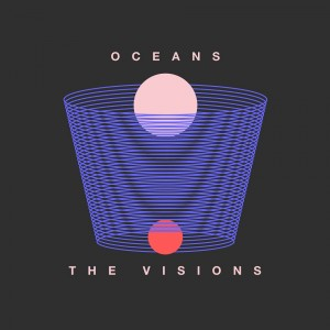 Oceans - The Visions (artwork by Gonzalo Guerrero)