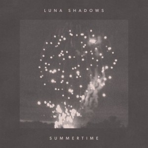 Summertime EP - Luna Shadows