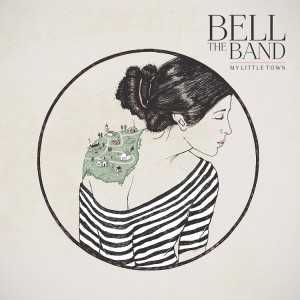 """My Little Town"" - BELL The Band"