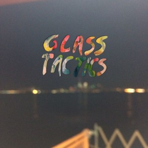 """Pavement"" - Glass Tactics"
