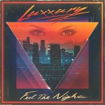 Feel the Night - Luxxury