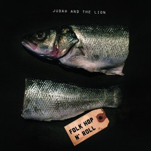 Folk Hop N' Roll - Judah & the Lion