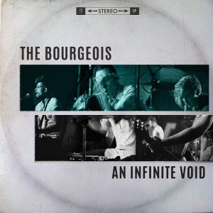 """""""An Infinite Void"""" - The Bourgeois"""