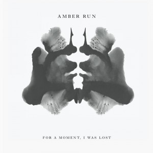 For a Moment, I Was Lost - Amber Run