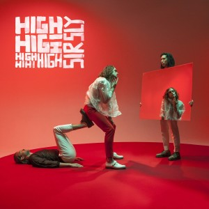 High - Sir Sly