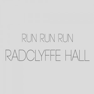 Run Run Run - Radclyffe Hall