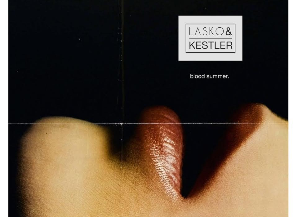 blood summer. - Lasko & Kestler