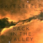 Back in the Valley - Skye Steele