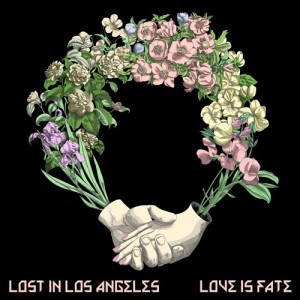 Love Is Fate - Lost in Los Angeles