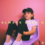 """Always Been U"" artwork - PHANGS"