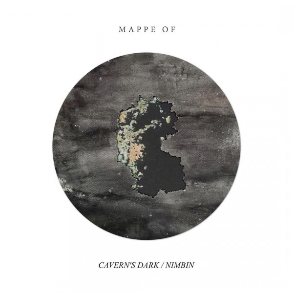 Mappe Of - Cavern's Dark / Nimbin