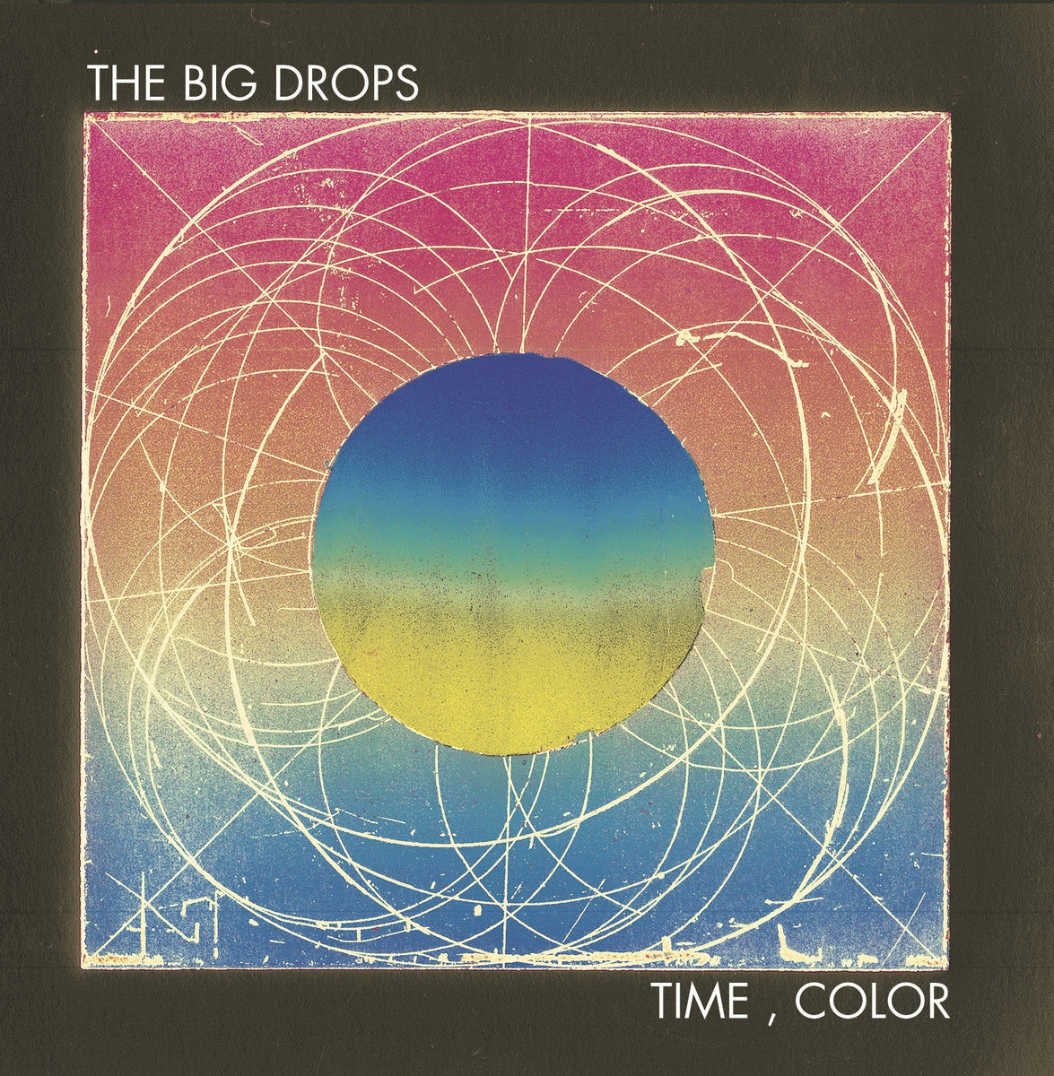 Time, Color - The Big Drops