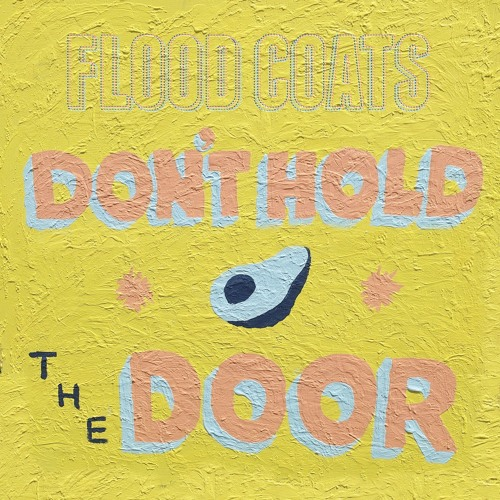 Don't Hold the Door - Flood Coats