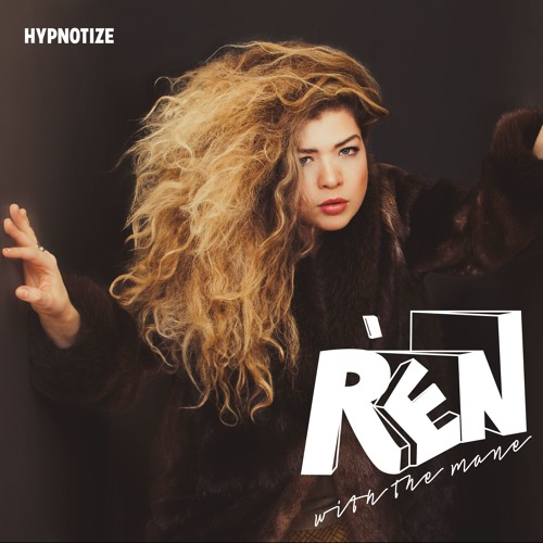 Hypnotize - Rén with the Mane