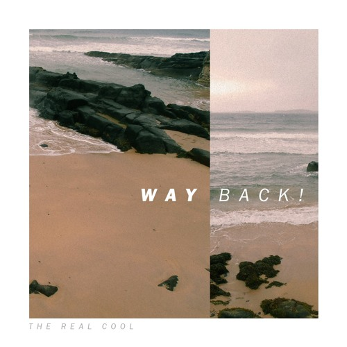 WAYBACK! EP - The Real Cool