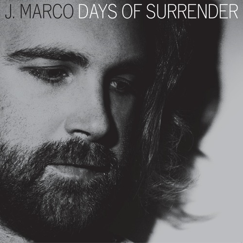 Days of Surrender - J Marco