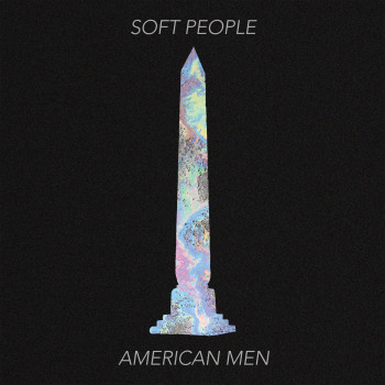 American Men - Soft People