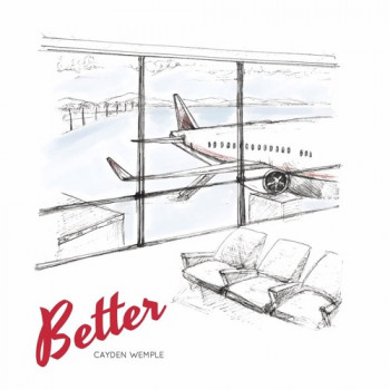 Better - Cayden Wemple