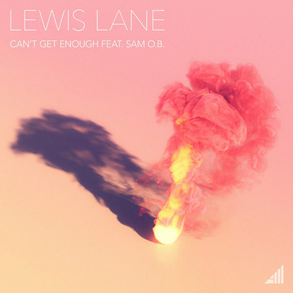 Can't Get Enough - Lewis Lane