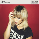 Waste My Time - CAPPA