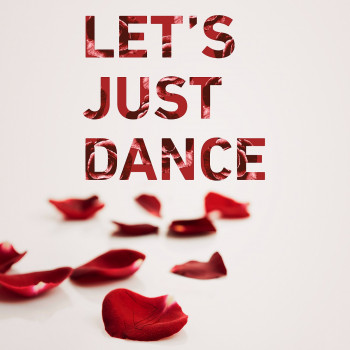 Let's Just Dance - Ships Have Sailed