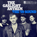The 59 Sound - The Gaslight Anthem
